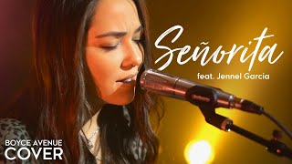 Señorita - Camila Cabello, Shawn Mendes (Boyce Avenue ft. Jennel Garcia acoustic cover) on Spotify