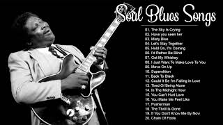 Soul Blues Music Compilation - Best Blues Songs Of All Time
