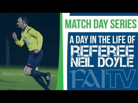 A Day in the Life of a Referee | Neil Doyle