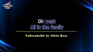 Unbreakable By Alicia Keys Karaoke