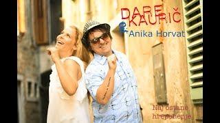 Dare Kauric & Anika Horvat - Naj Ostane Hrepenenje (Lyrics Video)