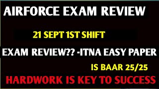 airforce 21 Sept Exam Review, By Mayank Sir