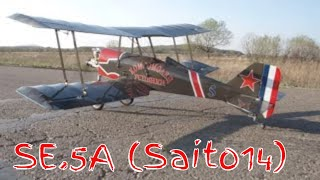 RC Airplane  SE.5A (Saito14)