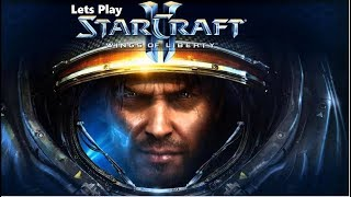 Lets play Starcraft 2 Wings of Liberty (Part 2)
