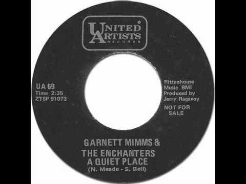 Garnet Mimms & The Enchanters - A Quiet Place [United Artists/69] 1964 *Original 45rpm Quality Audio
