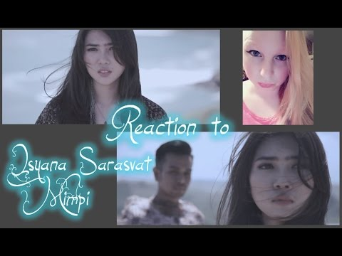 "REACTION TO ISYANA SARASVATI ""MIMPI"" MUSIC Audio/INDONESIA"