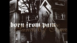 Watch Born From Pain Here Lies Civilisation video