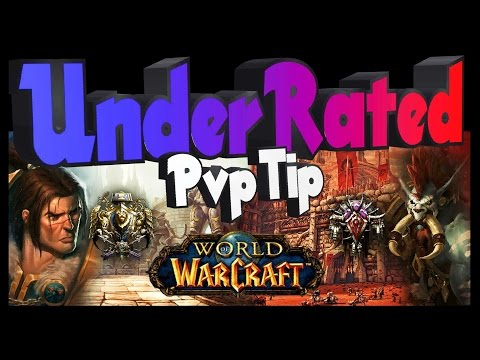 World of Warcraft - the Most Underrated and Overlooked Pvp Tip