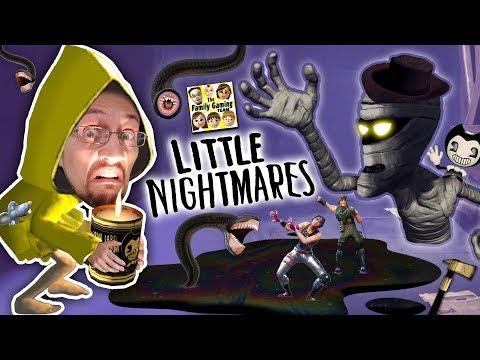 LITTLE NIGHTMARES #1!  Fortnite Ruining our Family!  Bendy's Ink is Everywhere! (FGTEEV gets Spooky)