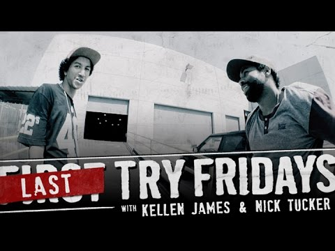 Kellen James - First Try Friday