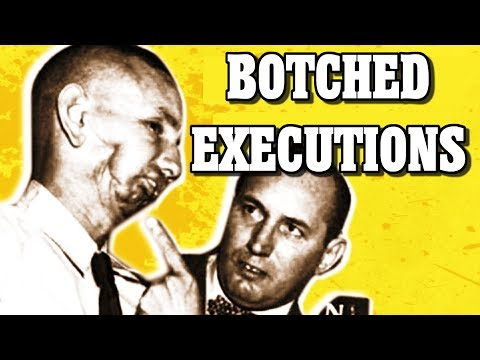 Top 10 Horribly Botched Executions