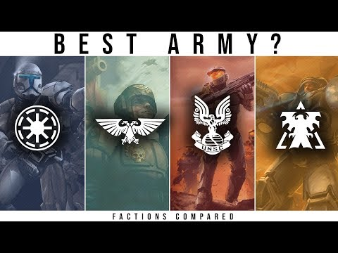 Which Sci-Fi Faction has the BEST ARMY? | WH40k, StarCraft, Halo, Star Wars