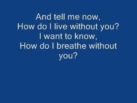 LeAnn Rimes - How Do I Live With Lyrics
