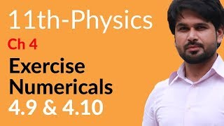 Physics Ch 4 no Numerical 4.9 & 4.10 - Physics Chapter 4 Work And Energy - FSc Part 1 Pre Medical