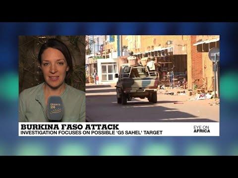 Burkina Faso: Investigators believe terrorists were targeting G5 Sahel meeting
