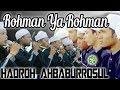 Hadroh Ahbaburrosul  - Rahman Ya Rahman رحمن رحمن