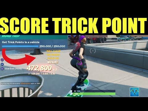 Get trick points in a vehicle  - Fortnite season X Challenges (Road trip)