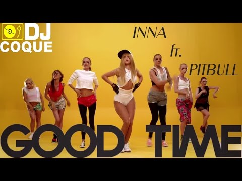 INNA - Good Time (ft  Pitbull) (Extended DjCoque Remix) mp3 indir