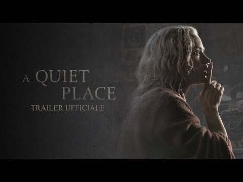 A Quiet Place - Un posto tranquillo | Full online Ufficiale #2 HD | Paramount Pictures 2018