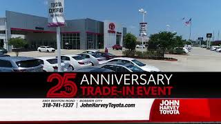 John Harvey Toyota - Trade In Event Month End - Corolla - Camry - Tundra