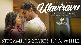 Ulaviravu Live | Gautham Vasudev Menon, Karthik, Madhan Karky & Sathish