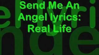 Real Life Send Me An Angel
