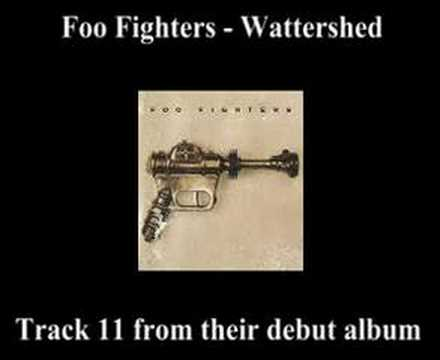 Foo Fighters - Watershed (not Official)