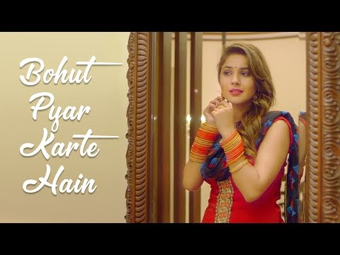 Bohut Pyar Karte Hain Emotional Love Story Latest Hindi Cover Songs 2018