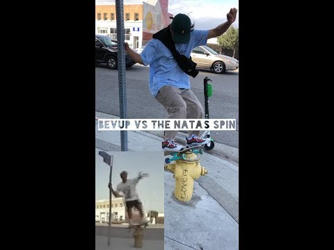 Bevup VS The Natas Spin