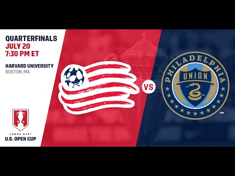 2016 Lamar Hunt U.S. Open Cup - Quarterfinal: New England Revolution vs. Philadelphia Union