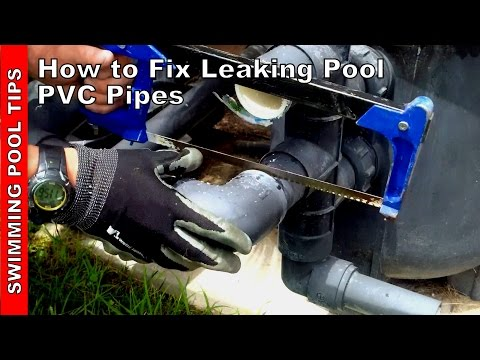 How to fix leaking swimming pool pvc pipes how to save money and do it yourself How to fix a swimming pool leak