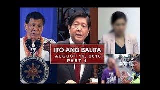 UNTV: Ito Ang Balita (August 16, 2018) PART 1