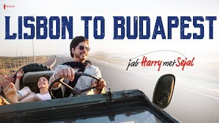 Lisbon to Budapest  Behind the Scenes  Jab Harry M