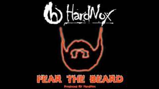 "HardNox - ""Fear The Beard"""