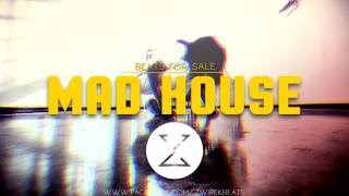 """Mad House"" 