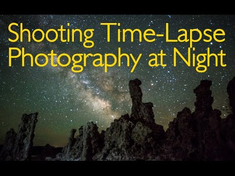 Shooting Time-Lapse Photography at Night - Photography Tutorial
