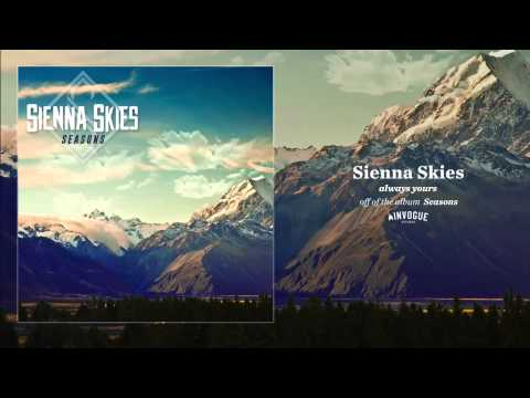 Sienna Skies - Always Yours