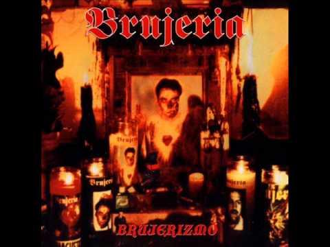 Brujeria - El Bajon