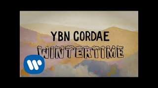 YBN Cordae - Wintertime (Official Lyric Video)