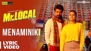 Mr.Local | Menaminiki Song Lyric Video | Sivakarthikeyan, Nayanthara | Hiphop Tamizha | M. Rajesh