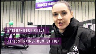 WorldSkills UK LIVE 2018 Fitness Trainer Competition