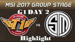 WE vs SKT -  SKT vs TSM SKT - Highlight MSI 2017 Group Stage D2
