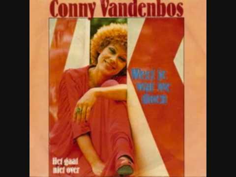 Weet je wat we doen  Conny Vandenbos