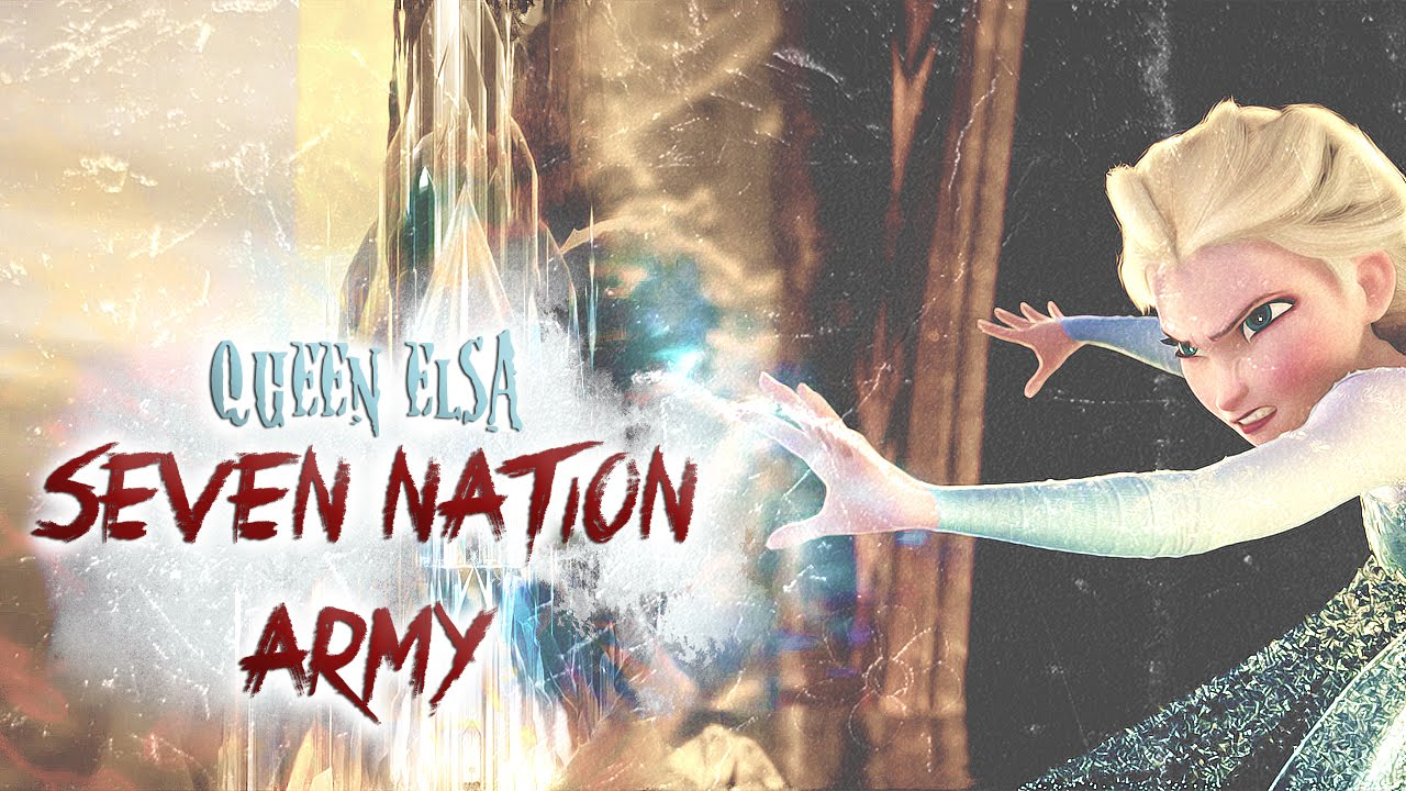 Seven Nation Army // Queen Elsa - YouTube