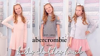 MY FIRST KIDS CLOTHING HAUL! ABERCROMBIE KIDS HAUL