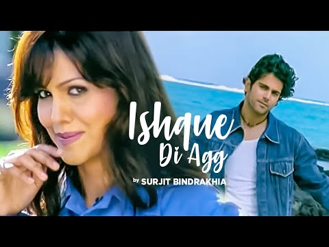 ishque Di Agg Surjit Bindrakhiya (full Song) video