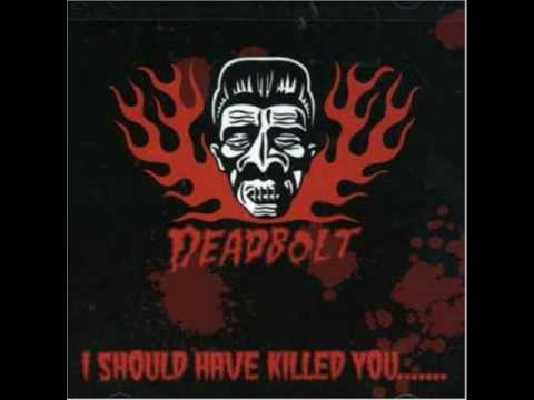 Deadbolt – Scary Voodoo Girl