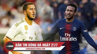 Bản tin Cảm Bóng Đá ngày 21/7| Real nhận thất bại, Neymar bị gạch tên đá giao hữu
