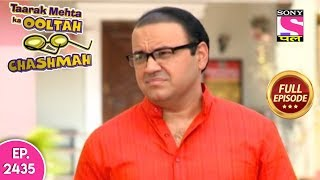 Taarak Mehta Ka Ooltah Chashmah - Full Episode 2435 - 7th November, 2019