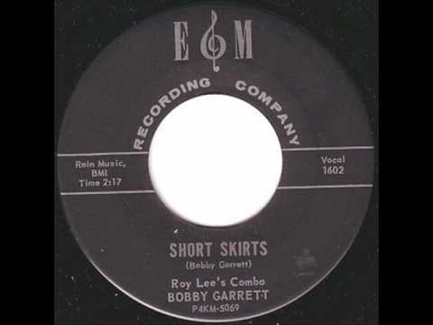 Bobby Garrett - Short Skirts.wmv